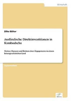 Auslndische Direktinvestitionen in Kambodscha by Blter & Silke