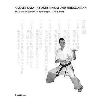 Karate Kata  Kyokushinkai und Seidokaikan by Grtner & Jens