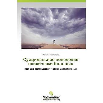Suitsidalnoe Povedenie Psikhicheski Bolnykh av Raspopova Natalya