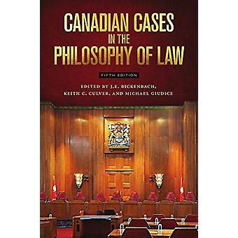Canadian Cases in the Philosophy of Law by Canadian Cases in the Phil