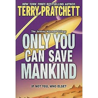 Only You Can Save Mankind by Terry Pratchett - 9780060541873 Book