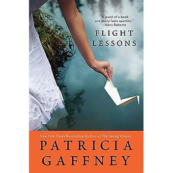 Flight Lessons by Patricia Gaffney - 9780061582431 Book