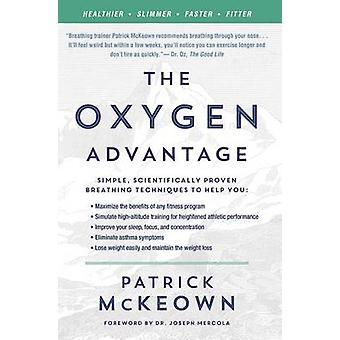 The Oxygen Advantage - Simple - Scientifically Proven Breathing Techni