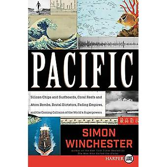 Pacific - Silicon Chips and Surfboards - Coral Reefs and Atom Bombs -