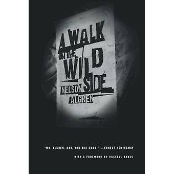 A Walk on the Wild Side by Nelson Algren - 9780374525323 Book