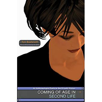 Coming of Age in Second Life - An Anthropologist Explores the Virtuall