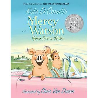Mercy Watson Goes for a Ride by Kate DiCamillo - Chris Van Dusen - 97