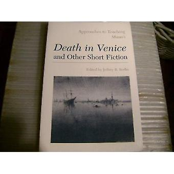 Manns Death in Venice & Other by Richard H Lawson - Modern Language A