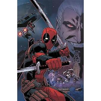 Deadpool By Posehn & Duggan - The Complete Collection Vol. 2 by Brian