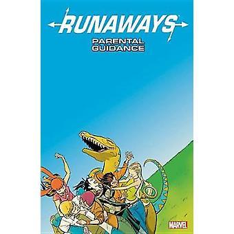 Runaways Vol. 6 - Parental Guidance by Brian K. Vaughan - 978130290871