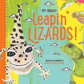 Leapin' Lizards - Pet Palooza - A Lizard Primer by Dawn DeVries Sokol