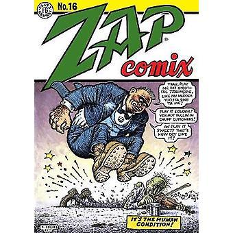 Zap Comix #16 - 16 by Robert R Crumb - Spain Rodriguez - Robert Willia