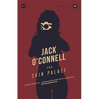 The Skin Palace by Jack O'Connell - 9781843446514 Book
