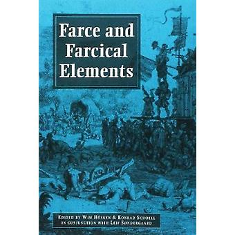 Farce and Farcical Elements - In Conjunction with Leif Sondergaard by
