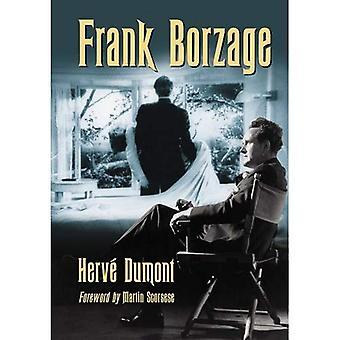 Frank Borzage: Liv og filmer av en Hollywood romantisk