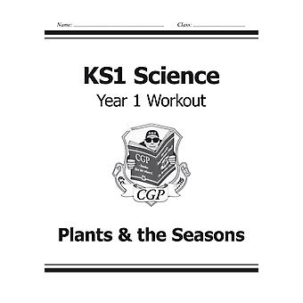 KS1 Science Year One Workout: Plants & the Seasons (for the New Curriculum) (Paperback) by Cgp Books