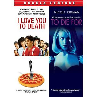 I Love You to Death/to Die for [DVD] USA import