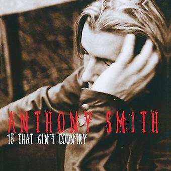 Anthony Smith - hvis at Ain't land [CD] USA import