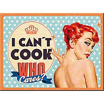 I Can'T Cook, Who Cares? Funny Metal Postcard / Mini-Sign