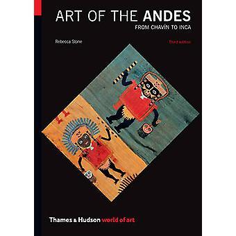 Kunst van de Andes - van Chavin aan Inca (3de herziene editie) door Rebecc