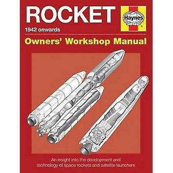 Utrymme raketer ägarnas verkstadshandbok - utrymme raketer och lanseringen Ford