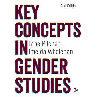 Key Concepts in Gender Studies by Jane Pilcher - Imelda Whelehan - 97
