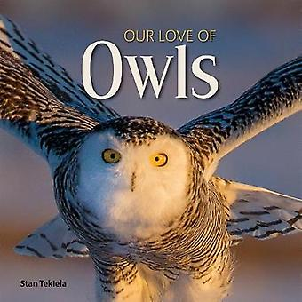 Our Love of Owls by Our Love of Owls - 9781591938132 Book