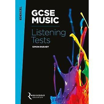 Edexcel GCSE Music Listening Tests by Simon Rushby - 9781785581670 Bo