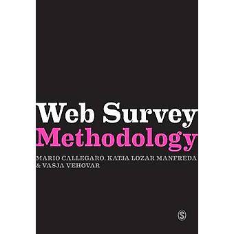 Web Survey Methodology von Vasja Vehovar - Katja Lozar Manfreda - Mari