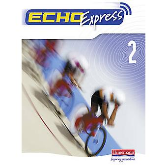 Echo Express 2 Pupil Book by Jeannie McNeill - Steve Williams - 97804