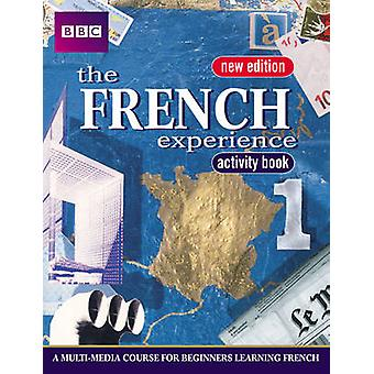 The French Experience - Bk. 1 - Activity Book (1st New edition) by Isab