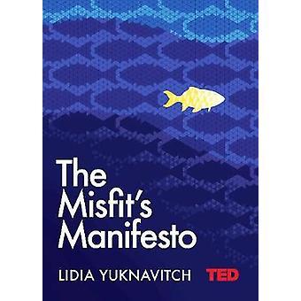 Manifesto do desajuste por Lidia Yuknavitch - livro 9781471162329