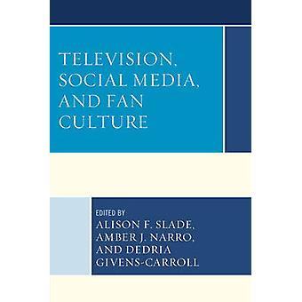 Televisión - medios sociales - cultura de Alison F. Slade - 9781
