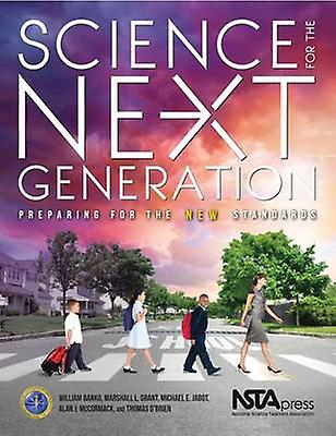 Science for the Next Generation - Prepabague for the nouveau Standards by T