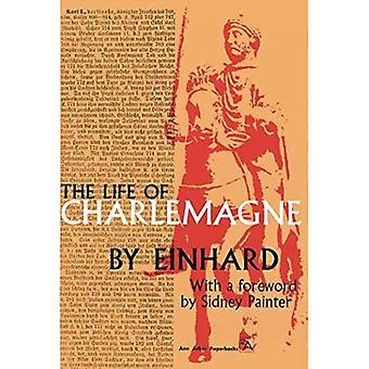 The Life of Charlemagne (Ann Arbor Paperbacks)