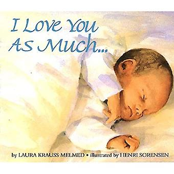 I Love You as Much... Board Book