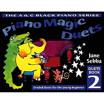 Piano Magic Duets: Graded Duets for the Young Beginner: Bk. 2 (Piano Magic)