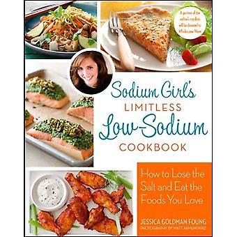 Cookbook de baixo teor de sódio ilimitadas da garota de sódio