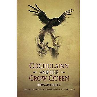 Cuchulainn e a rainha do Corvo (lendas antigas recontadas)