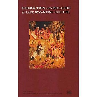 Interação e isolamento em cultura bizantina atrasado por Jan Olof Rosen