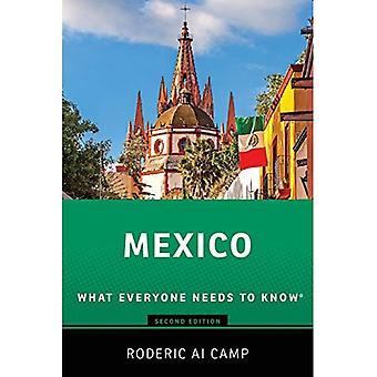 Mexico: What Everyone Needs� to Know (What Everyone Needs to Know)