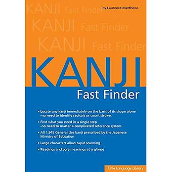 Kanji Fast Finder: This Kanji Dictionary Allows You� to Look Up Japanese Characters Based on Shape Alone. No Need to Identify� Radicals or Strokes!