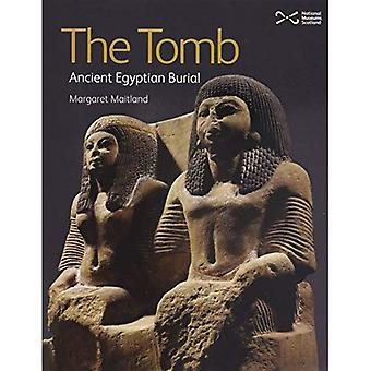 The Tomb: Ancient Egyptian Burial