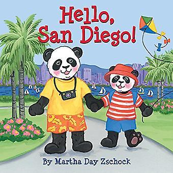 Hello, San Diego! (Hello!) [Board book]