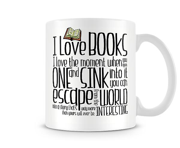 I Love Books I love The Moment You Open It Printed Mug