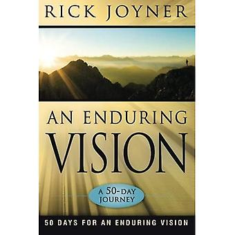 An Enduring Vision: A 50-Day Journey