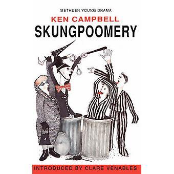 Skungpoomery av Campbell & Ken