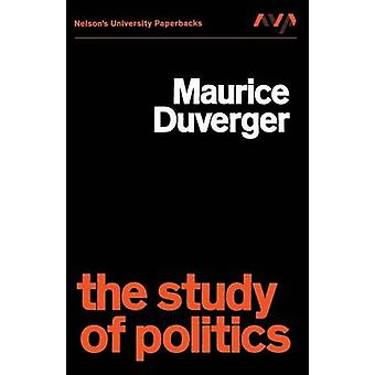The Study of Politics by Duverger & M.