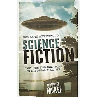 Das Evangelium nach Science Fiction aus der Twilight Zone, the Final Frontier von McKee & Gabriel