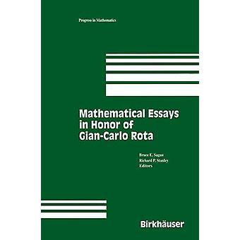 Mathematical Essays in Honor of GianCarlo Rota by Sagan & Bruce